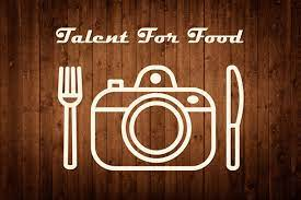 talent for food 2019